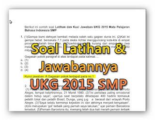 Soal Latihan UKG 2015 SMP dan Kunci Jawabannya