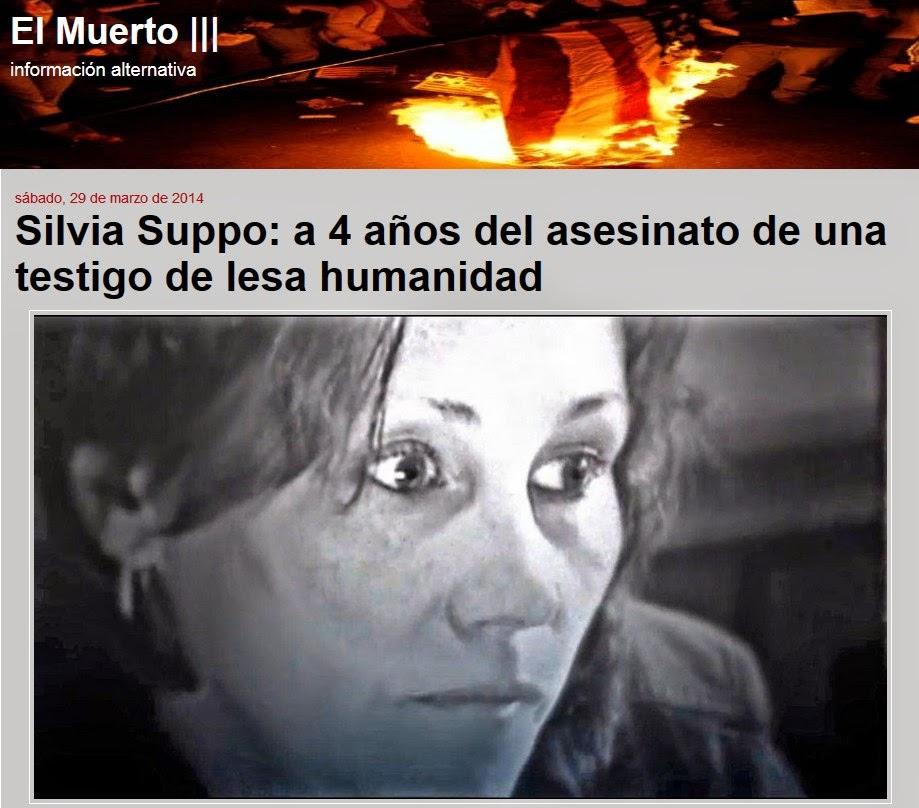 http://elmuertoquehabla.blogspot.nl/2014/03/silvia-suppo-4-anos-del-asesinato-de.html