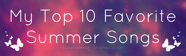 My Top 10 Favorite Summer Songs