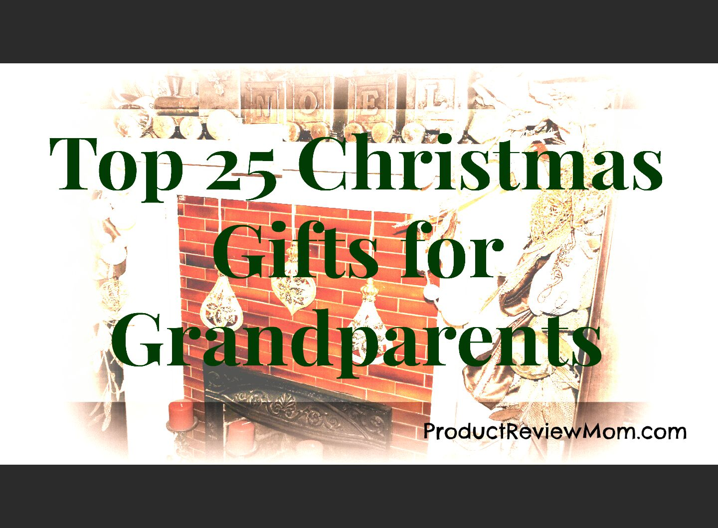 What To Buy Grandmother For Christmas