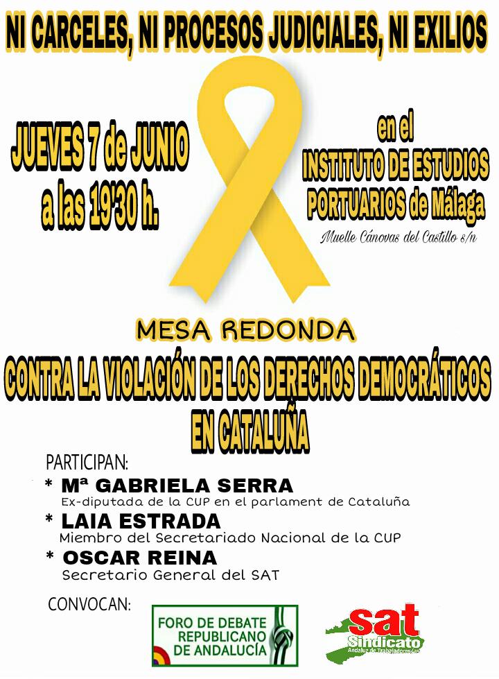 MESA REDONDA:CONTRA LA VIOLACIÓN DE LOS DERECHOS DEMOCRÁTICOS EN CATALUÑA. Málaga, 7 de junio.
