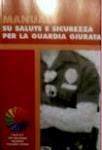 Manuale su salute e sicurezza per la Guardia Giurata