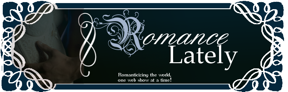 Romance Lately