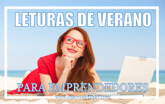 3 lecturas de verano para emprendedores felices