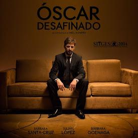 Óscar desafinado (2014)