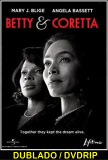 Assistir Betty e Coretta Dublado 2014