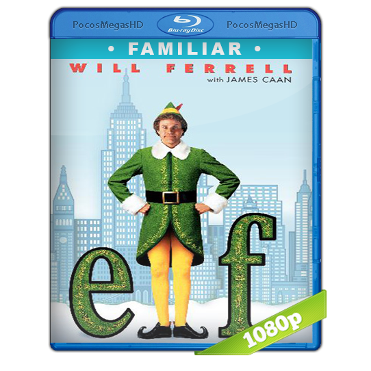 Elf: el duende (2003) BrRip 1080p Aidio Dual Latino/Ingles 5.1