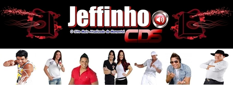 !!!....Jeffinho CDs....!!!
