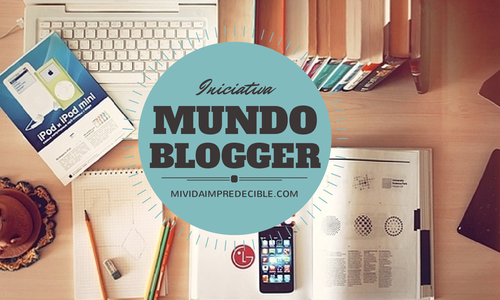 Mundo Blogger [Conociendo Blogs]