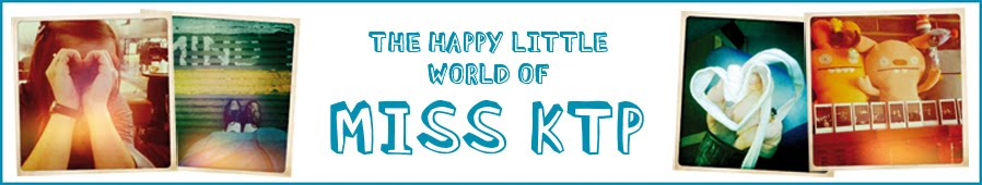 the happy little world of miss ktp!
