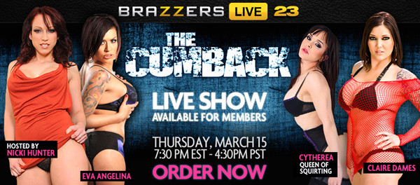 BRAZZERS LIVE SHOW 23 with Nicki Hunter, Claire Dames, Eva Angelina, Cytherea - CUMBACK 07 2012