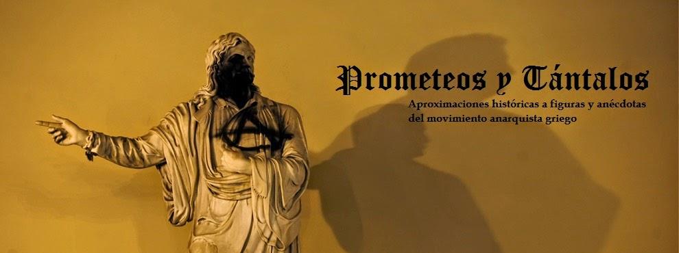 Prometeos y Tantalos