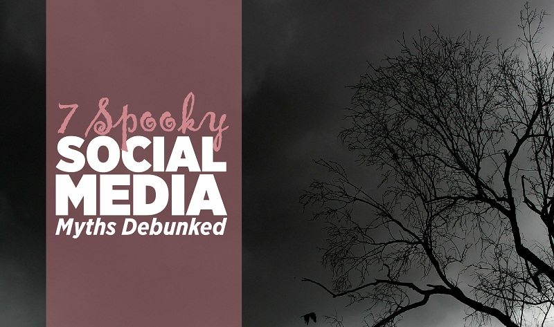 7 Spooky Social Media Marketing Myths (That You Might Think Are True) - #infographic