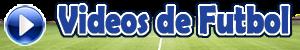 Videos de Futbol