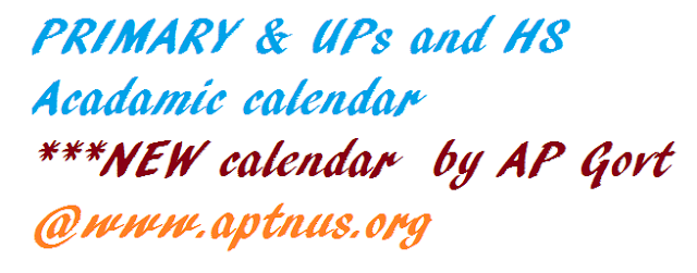 PRIMARY & UPs and HS Acadamic calendar 2015-16****NEW calendar  by AP Govt