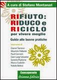 http://www.macrolibrarsi.it/libri/__rifiuto-riduco-e-riciclo-per-vivere-meglio.php?pn=3089