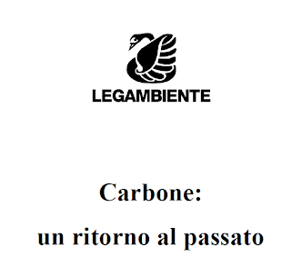 LEGAMBIENTE:CARBONE UN RITORNO AL PASSATO