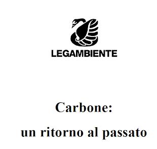 LEGAMBIENTE:CARBONE UN RITORNO AL PASSATO