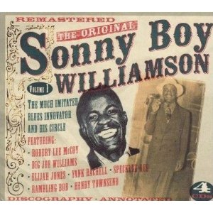 Sonny Boy Williamson - The Original Sonny Boy Williamson - Recorded Between 1937 and 1939, Released in 2007.