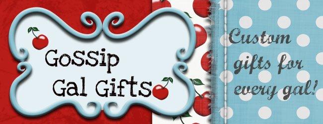 Gossip Gal Gifts