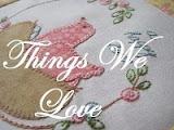 """BOM, """"Things We Love"""""""