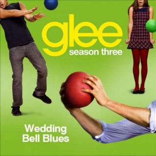 Glee - Wedding Bell Blues