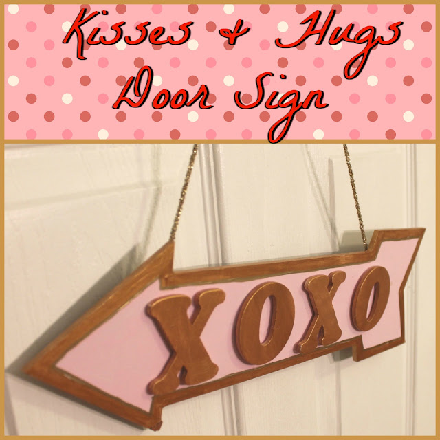 Kisses & Hugs Door Sign