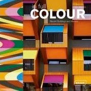 In Full Color: Recent buildings and Interiors