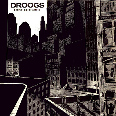 Droogs - Stone Cold World & Kingdom Day (1984-1987- Us great mix of garage & neo-psychedelic rock - Wave)