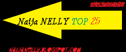 Naija Nelly monthly top 25