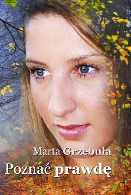 """""""Poznać prawdę"""" – Marta Grzebuła"""