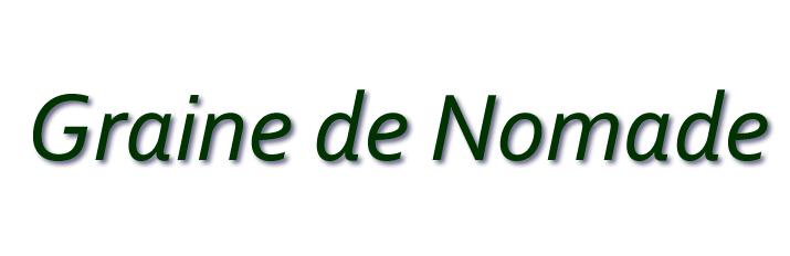 GRAINE DE NOMADE