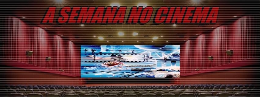 BLOG DE KLAU  A SEMANA NO CINEMA 9b04d0631ad