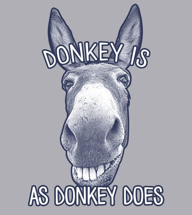 ARE YOU A DONKEY!!!???
