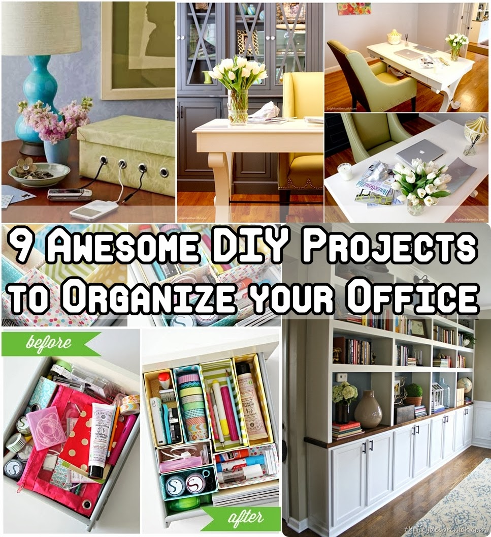 9 awesome diy projects to organize your office diy craft for Office diy projects