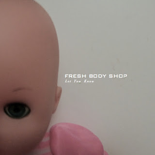 Album art of a baby doll for Fresh Body Shop's 'Let You Know'