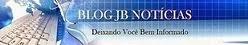BLOG JB NOTÍCIAS