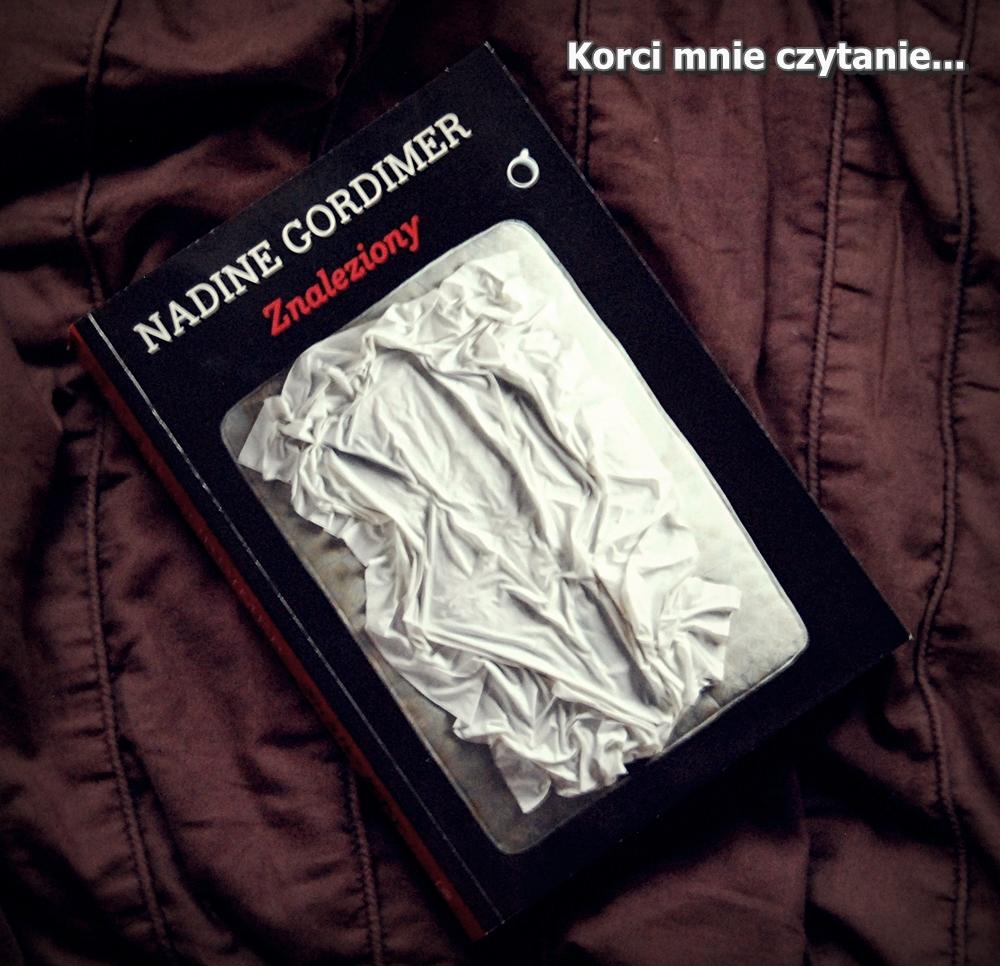 """Nadine Gordimer """"Znaleziony"""""""