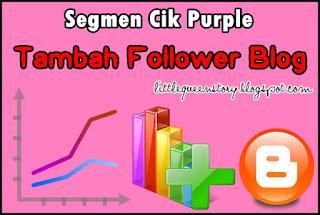 Segmen : Tambah Follower Blog