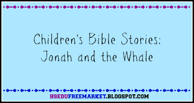 Children's Bible Stories: Jonah and the Whale - hsedufreemarket.blogspot.com