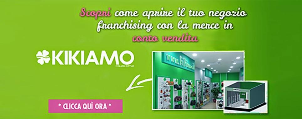 Aprire un negozio Kikiamo Franchising - con la formula della merce in conto vendita