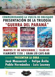 Martes 21 de Noviembre, 18.30 horas - ¡Presentación de la trilogía La Guerra del Paraná!