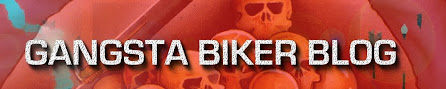 GANGSTA BIKER BLOG