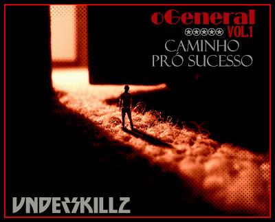 Underskillz Mixtape - O General Caminho Pro Sucesso