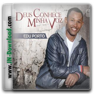 Edu Porto - Deus Conhece Minha Voz - (PlayBack)