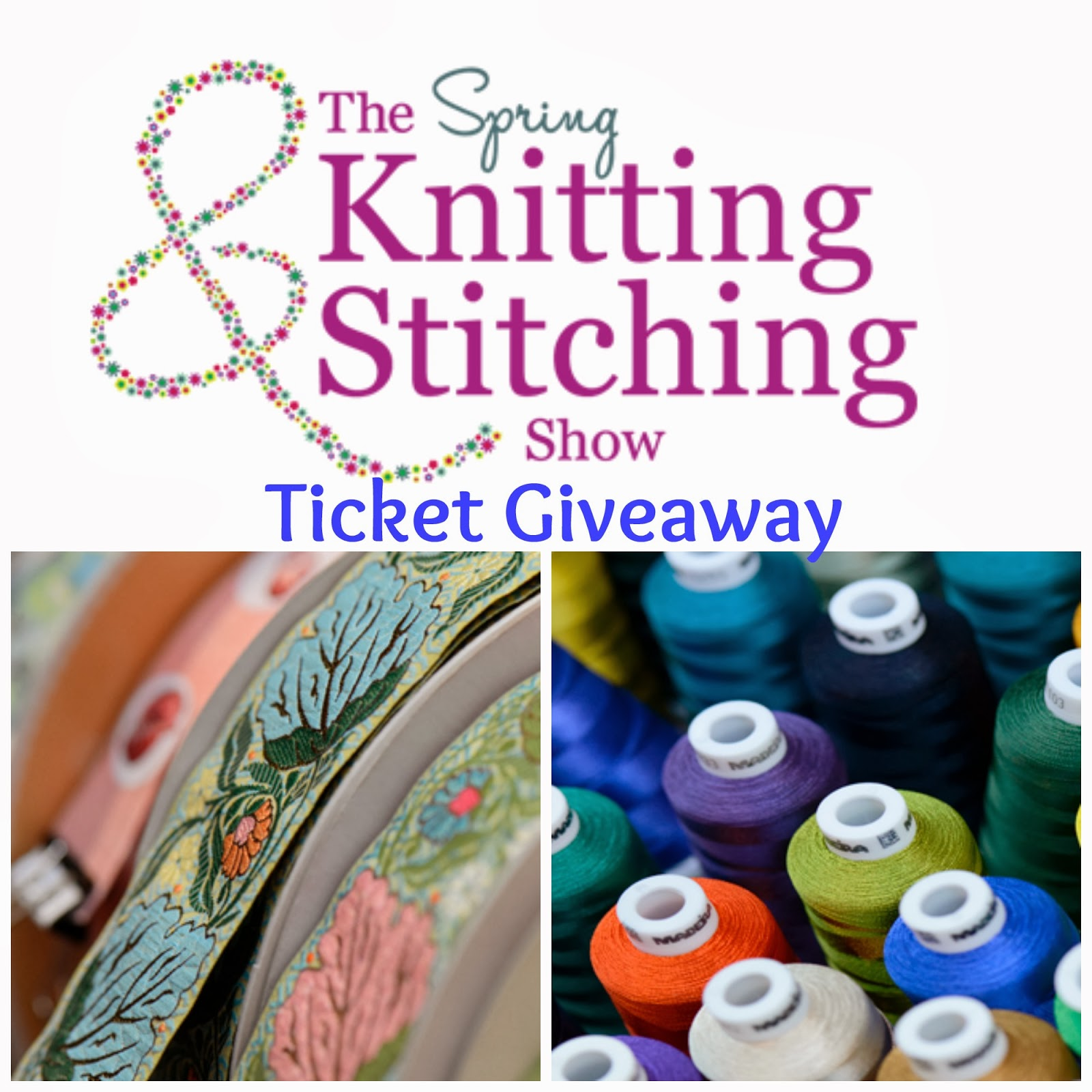 Knit And Stitch Show Tickets : Becca Lou Creates: Another fabulous #Giveaway