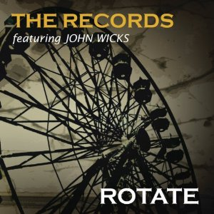 The Records featuring John Wicks – A welcomed return by Rich Rossi
