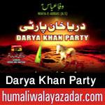 http://www.humaliwalayazadar.com/2015/11/darya-khan-party-nohay-2016.html