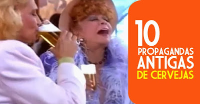 Seleção com propagandas antigas com a bebida mais consumida pelos brasileiros: a cerveja!