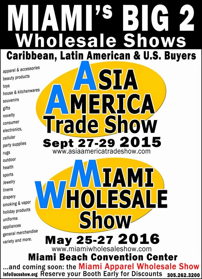 MIAMI'S BIG 2 Wholesale Shows